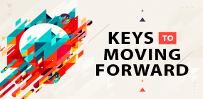 Keys to Moving Forward