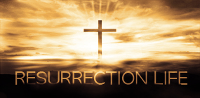 Resurrection Life